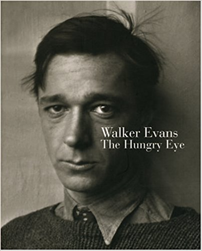 Walker Evans Hungry Eye