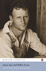 Let Us Now Praise Famous Men by James Agee and Walker Evans
